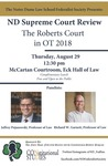 ND Supreme Court Review: The Roberts Court in OT 2018 by Notre Dame Law School Federalist Society and Constitutional Studies Program