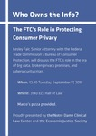 Who Owns the Info?: The FTC's Role in Protecting Consumer Privacy by Notre Dame Clinical Law Center and Economic Justice Society