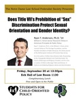 """Does Title VII's Prohibition of """"Sex"""" Discrimination Protect Sexual Orientation and Gender Identity? by Notre Dame Law School Federalist Society and Students for Child-Oriented Policy"""