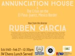 Annunciation House & the Crisis on the El Paso-Juarez, Mexico Border by Notre Dame Law School, International Law Society, National Lawyers Guild, American Constitution Society, and Hispanic Law Student Association