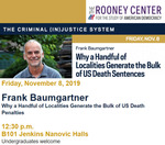 Why a Handful of Localities Generate the Bulk of US Death Sentences by The Rooney Center for the Study of American Democracy