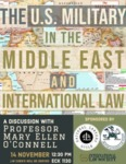 The U.S. Military in the Middle East and International Law by Military & Veteran Law Society, National Lawyers Guild, and International Law Society