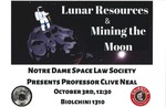 Lunar Resources & Mining the Moon by Notre Dame Space Law Society