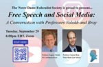 Free Speech and Social Media: A Conversation with Professors Volokh and Bray by Notre Dame Law School and Notre Dame Federalist Society
