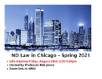 ND Law in Chicago – Spring 2021 by Notre Dame Law School