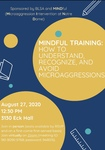 Mindful Training: How to Understand, Recognize, and Avoid Microagressions by Notre Dame Law School and Black Law Student Association