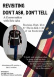 Revisiting Don't Ask, Don't Tell: A Conversation with Eric Alva by Notre Dame Law School, LGBT Law Forum, and Military & Veteran Law Society