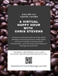 A Virtual Happy Hour with Chris Stevens by Notre Dame Law School and Food & Beverage Law Club