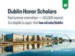 Dublin Honor Scholars by Notre Dame Law School