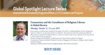 Global Spotlight Lecture Series: Coronavirus and the Curtailment of Religious Liberty: A Global Review by Notre Dame Law School, International & Graduate Programs Office, and London Law Program
