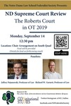 ND Supreme Court Review: The Roberts Court in OT 2019 by Notre Dame Law School and Notre Dame Law School Federalist Society