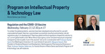 Regulation and the COVID-19 Vaccine by Notre Dame Law School and Program on Intellectual Property & Technology Law