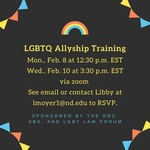 GBTQ Allyship Training by Notre Dame Law School, Student Bar Association; Notre Dame Law School, LGBT Law Forum; and University of Notre Dame, Gender Relations Center