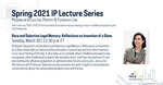 IP & Technology Law Lecture Series: Race and Selective Legal Memory: Reflections on Invention of a Slave by Notre Dame Law School and Program on IP & Technology Law