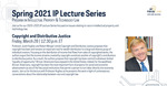 IP Lecture Series: Copyright and Distributive Justice by Notre Dame Law School and Program on IP & Technology Law