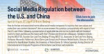 Social Media Regulation Between the U.S. and China by Notre Dame Law School, Liu Institute for Asia & Asian Studies, and Notre Dame International